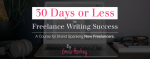 30 Days or Less to Freelancing Success Course Advertisement