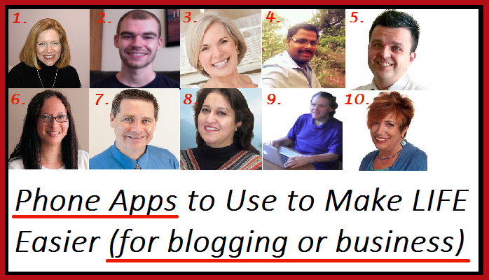 numbered image for blog post titled Phone Apps to Use to Make LIFE Easier (for blogging or business)