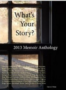 What's Your Story? 2013 Memoir Anthology  book cover