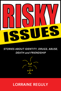 Ebook Cover - Risky Issues by Lorraine Reguly