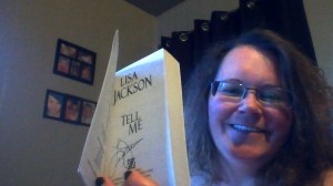 "Lisa Jackson's autograph on my copy of ""Tell Me"""