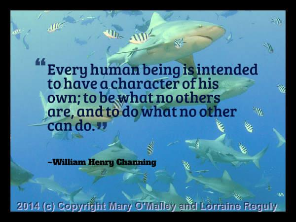 This is a picture of a some sharks with one of William Henry Channng's quotes superimposed on top of it.