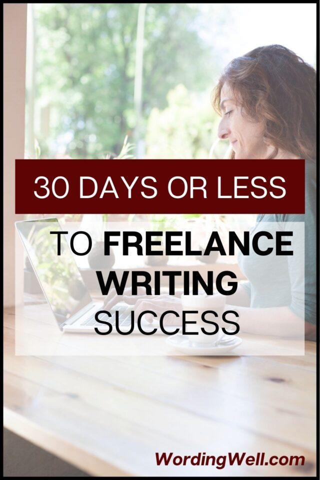 30 days or less to freelance writing success. A course for new freelancers.