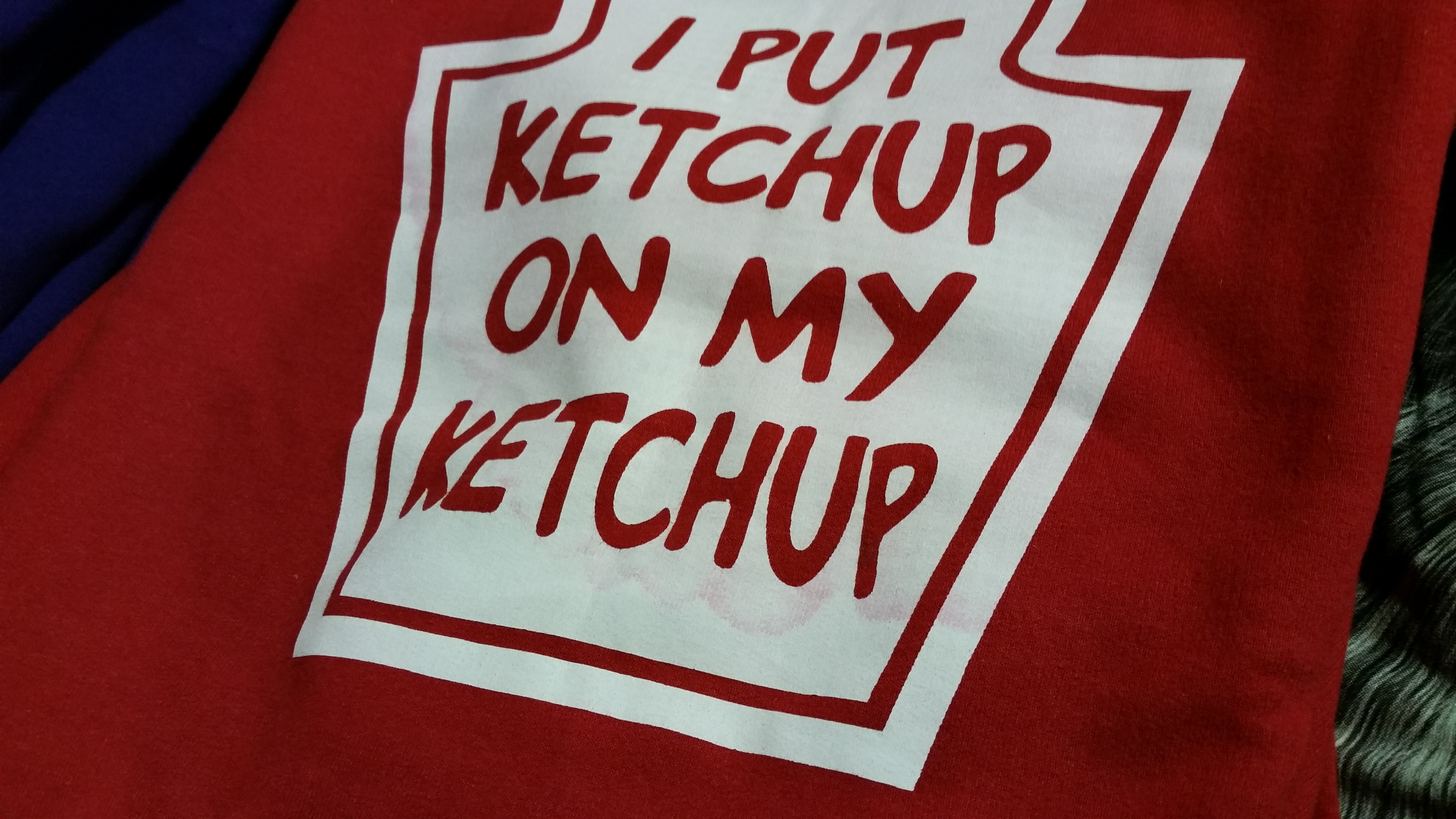 Funny saying about Ketchup