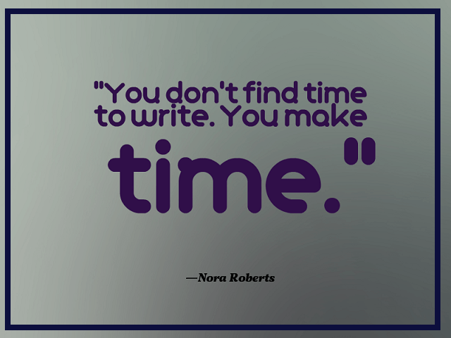 Quote about making time for writing