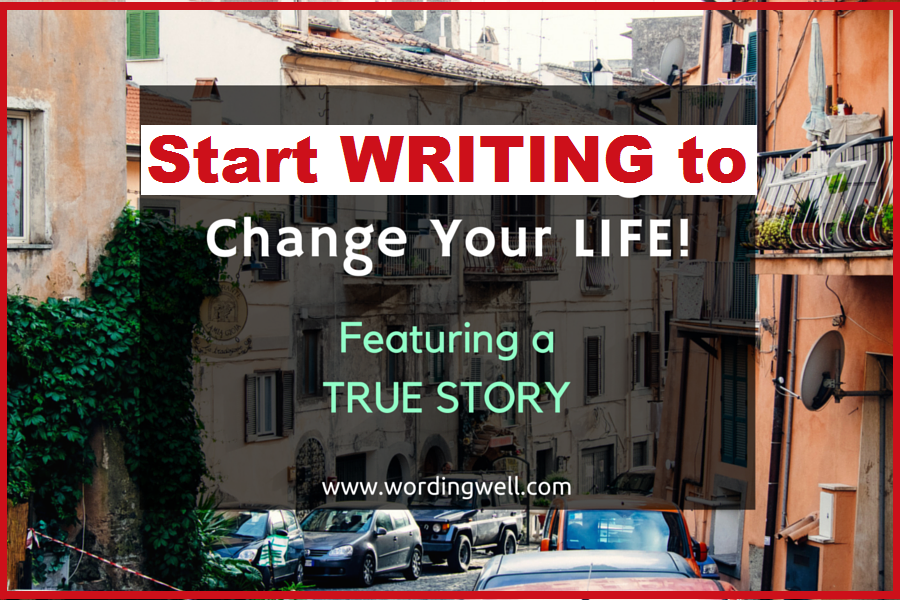 image for blog post titled Start Writing to Change Your LIFE! (Featuring a TRUE STORY)