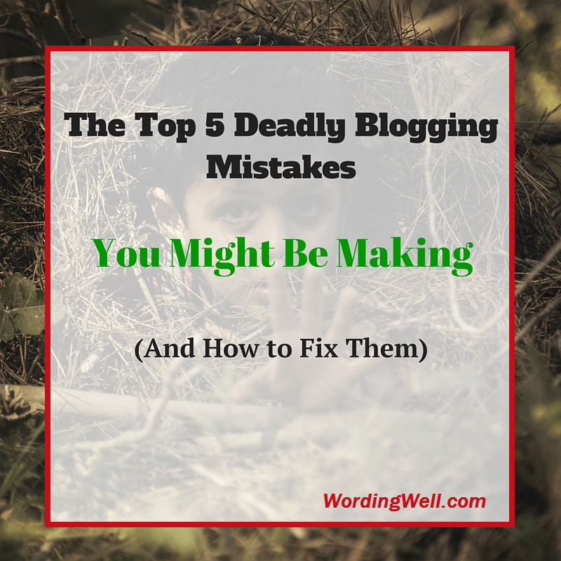 image for blog post titled The Top 5 Deadly Blogging Mistakes You Might Be Making (and How to Fix Them)