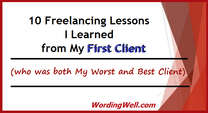10 Freelancing Lessons I Learned from My First Client