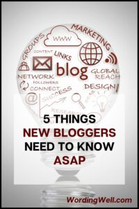 Here are 5 things every new blogger needs to know ASAP. #newbloggers #blogging #bloggingtips