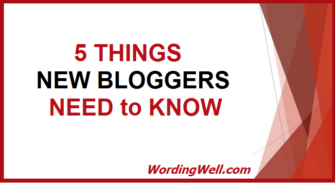 image for blog post titled 5 Things New Bloggers Need to Know