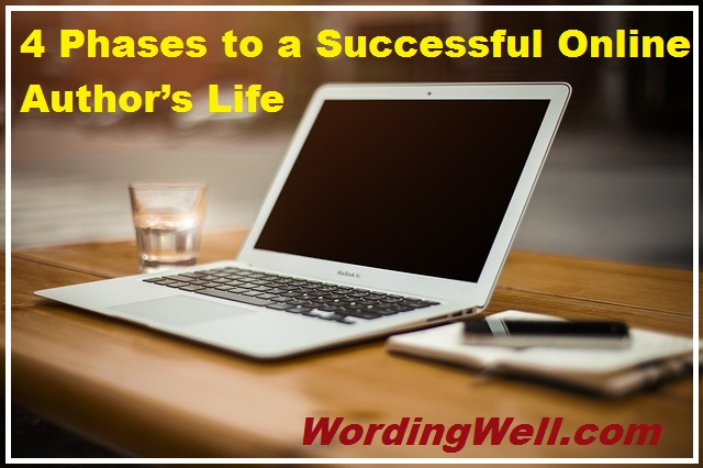 4 Phases to a Successful Online Author's Life (+ how to become an author)