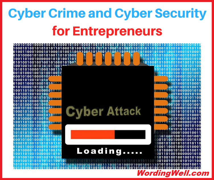 Cyber Crime and Cyber Security for Entrepreneurs