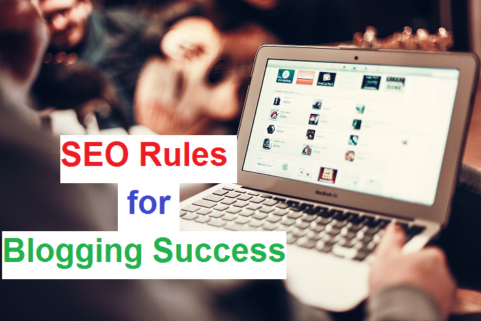 SEO Rules for Blogging Success