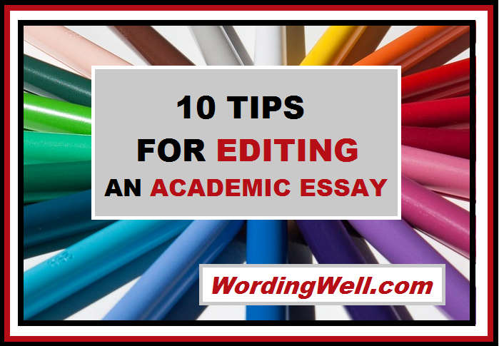 10 Tips for Editing an Academic Essay