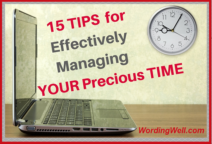 15-Tips-for-Effectively-Managing-YOUR-Precious-Time