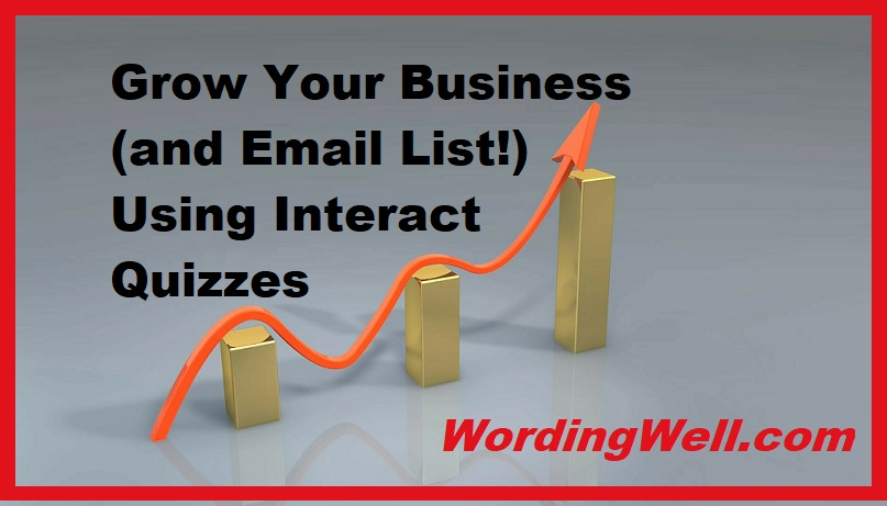 Grow Your Business (and Email List!) Using Interact Quizzes