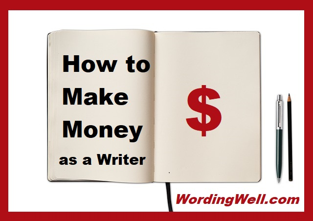 How to Make Money as a Writer in 2018