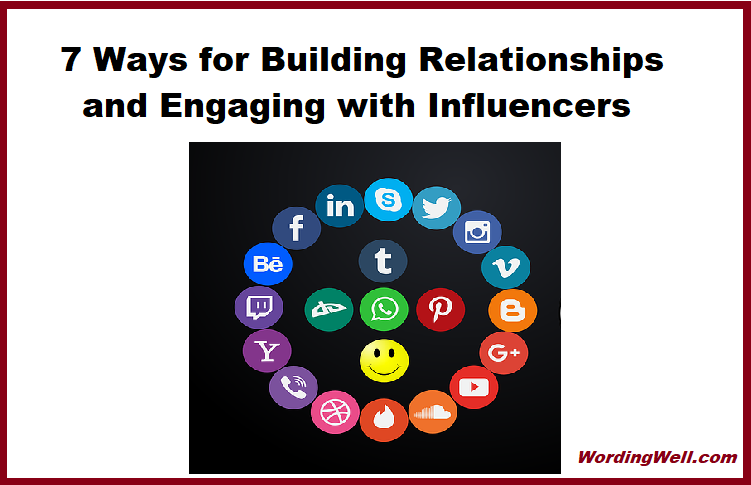 7 Ways for Building Relationships and Engaging with Influencers