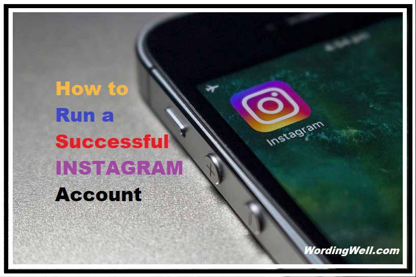 How to Run a Successful Instagram Account