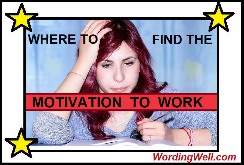 Where to Find the Motivation to Work